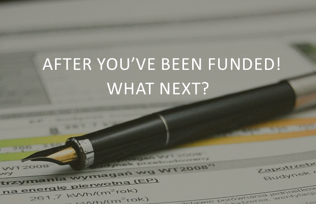 After you've been funded! What Next
